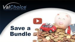 Cover image for ValChoice image on how. much money can be saved by bundling home and auto insurance.