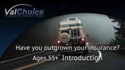 Cover image for the ValChoice video series addressing whether you have outgrown your insurance, ages 55+.